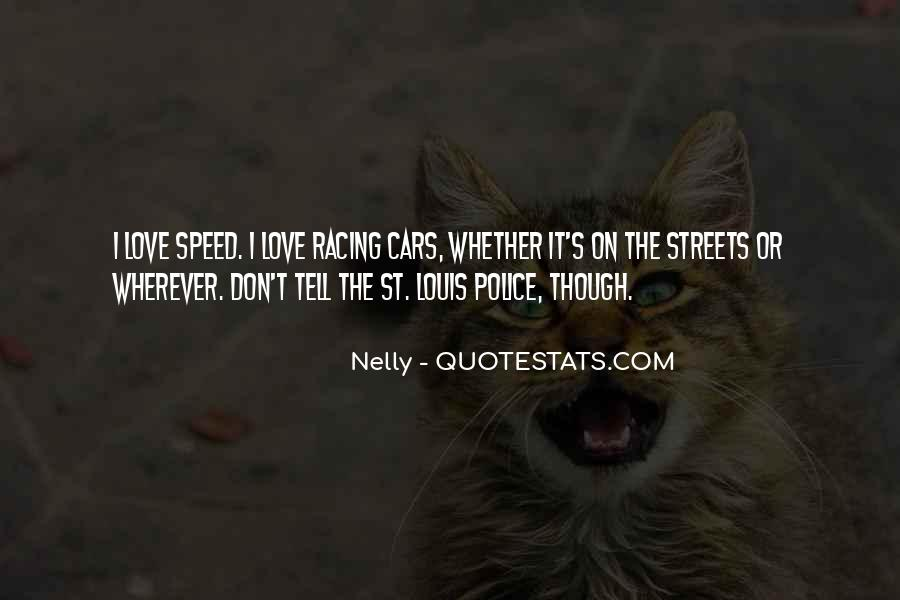 These Streets Don't Love You Quotes #263869
