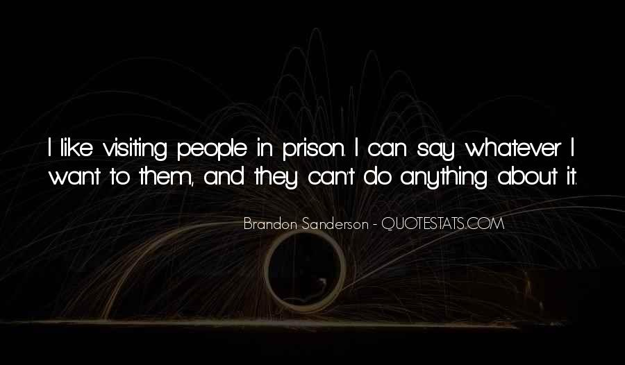 They Can Say Whatever Quotes #523109