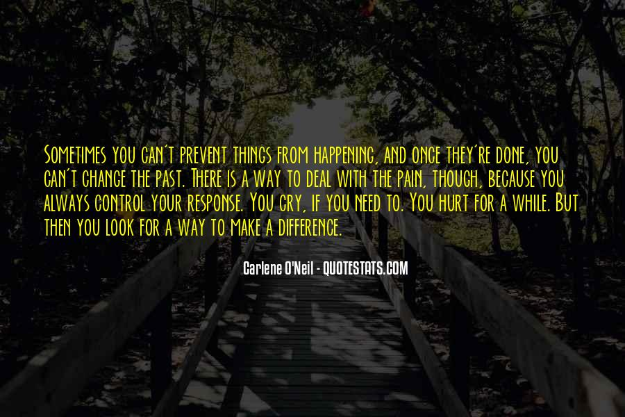 They Can't Hurt You Quotes #1351791
