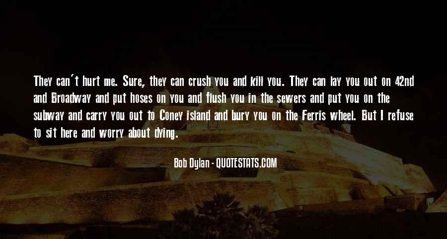 They Can't Hurt You Quotes #1586554