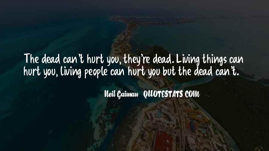 They Can't Hurt You Quotes #183132