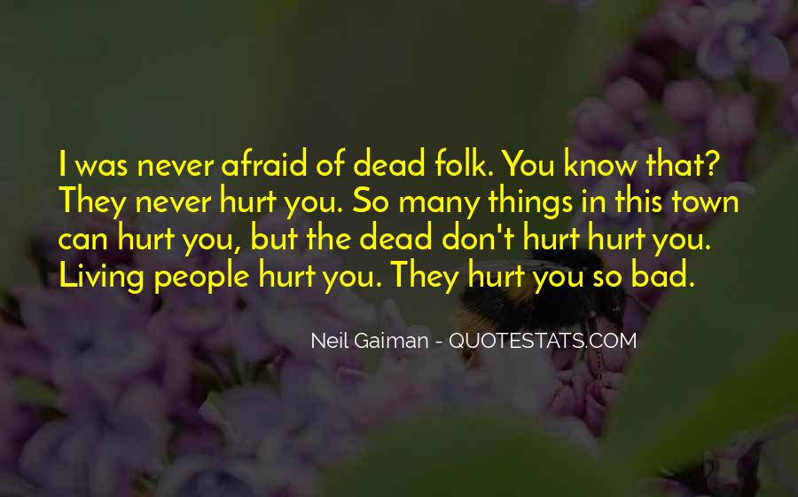 They Can't Hurt You Quotes #256271