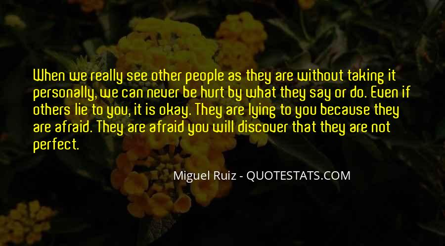 They Can't Hurt You Quotes #67399