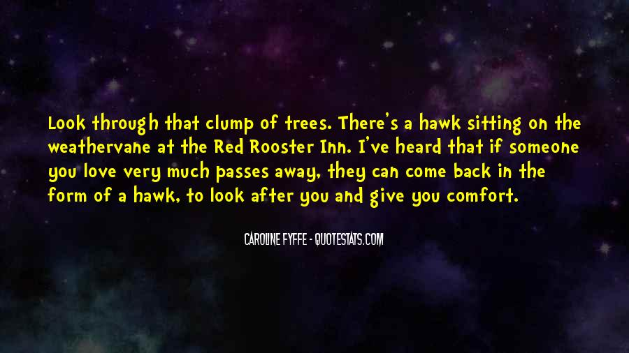 They Come Back Quotes #223781