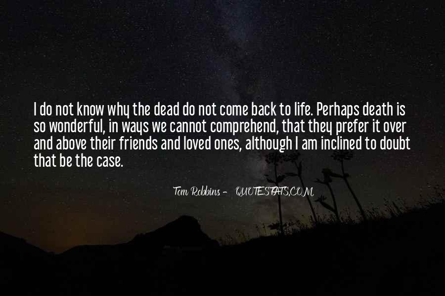 They Come Back Quotes #237368