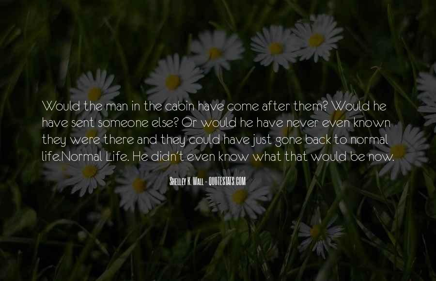 They Come Back Quotes #42398