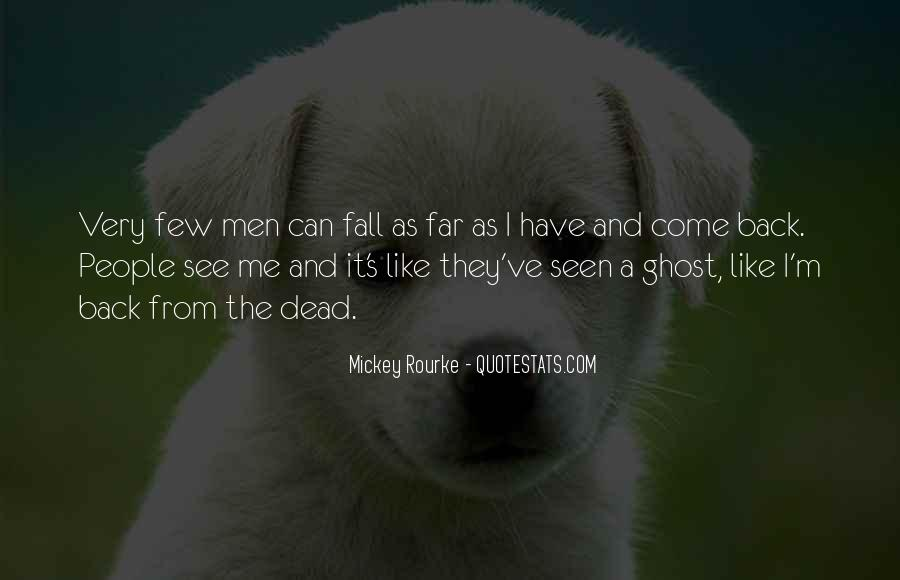 They Come Back Quotes #61506