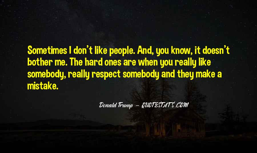 They Don Like Me Quotes #201553