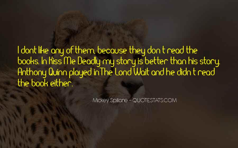They Don Like Me Quotes #234345