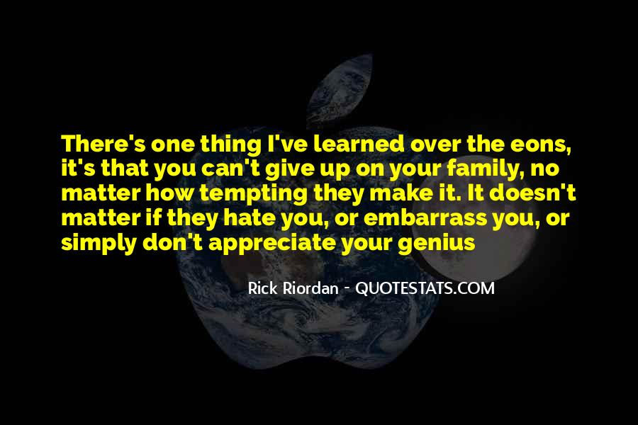 They Don't Appreciate Quotes #1105036