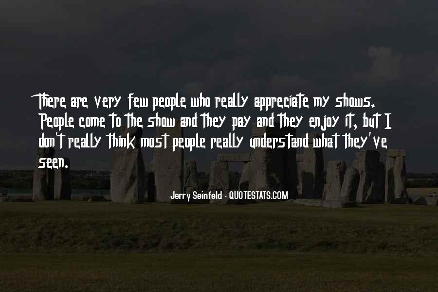 They Don't Appreciate Quotes #440097