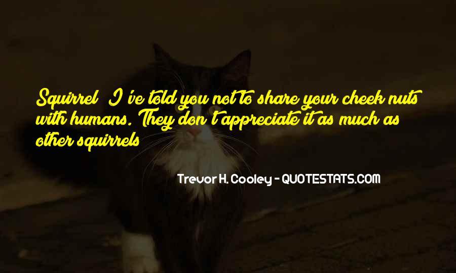 They Don't Appreciate Quotes #598522