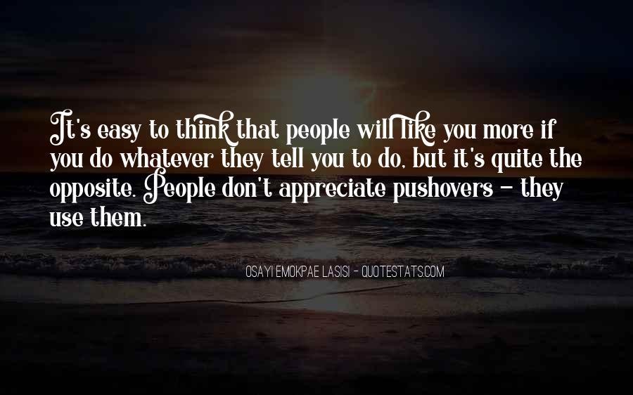 They Don't Appreciate Quotes #767913