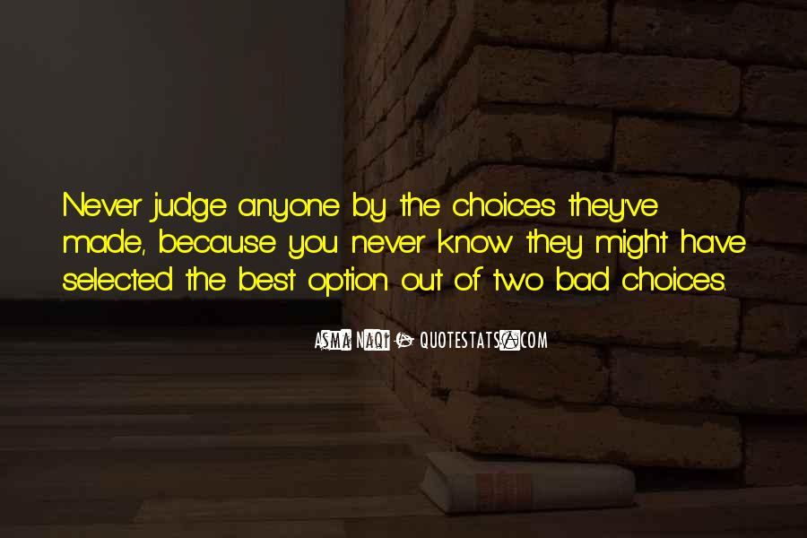 They Judge You Quotes #1009633