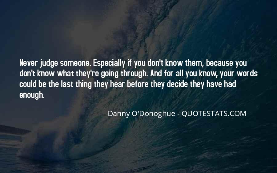 They Judge You Quotes #1092870