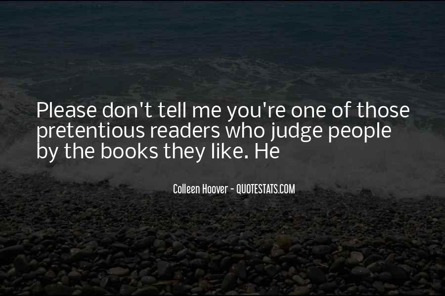 They Judge You Quotes #1122810