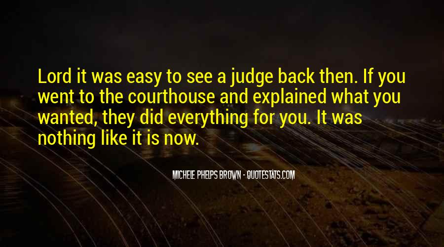 They Judge You Quotes #1172783