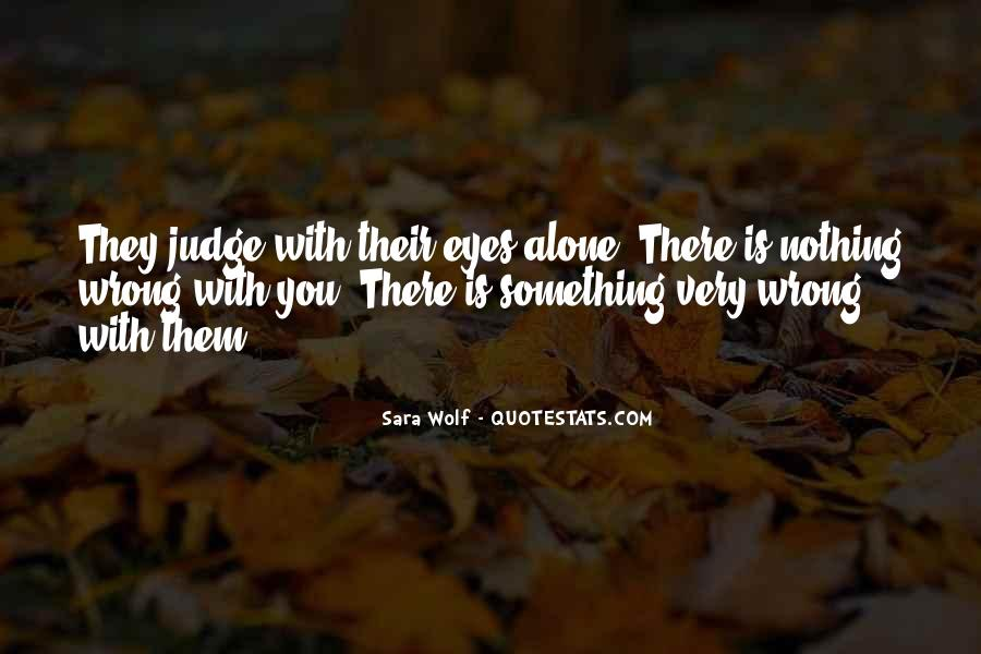 They Judge You Quotes #417204