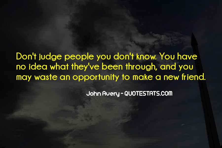 They Judge You Quotes #423549
