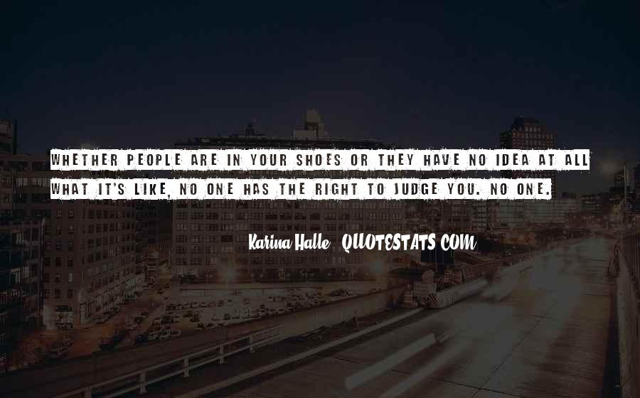 They Judge You Quotes #445336