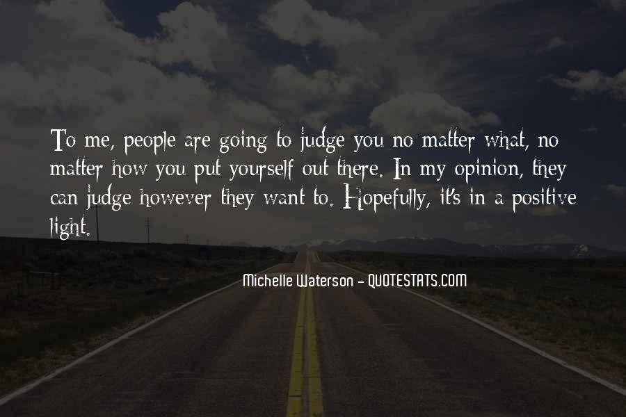 They Judge You Quotes #535350