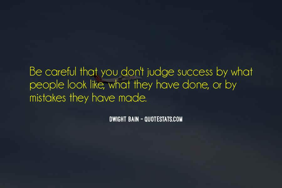 They Judge You Quotes #570819
