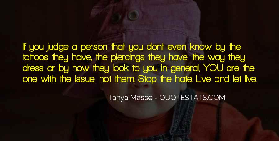 They Judge You Quotes #671809