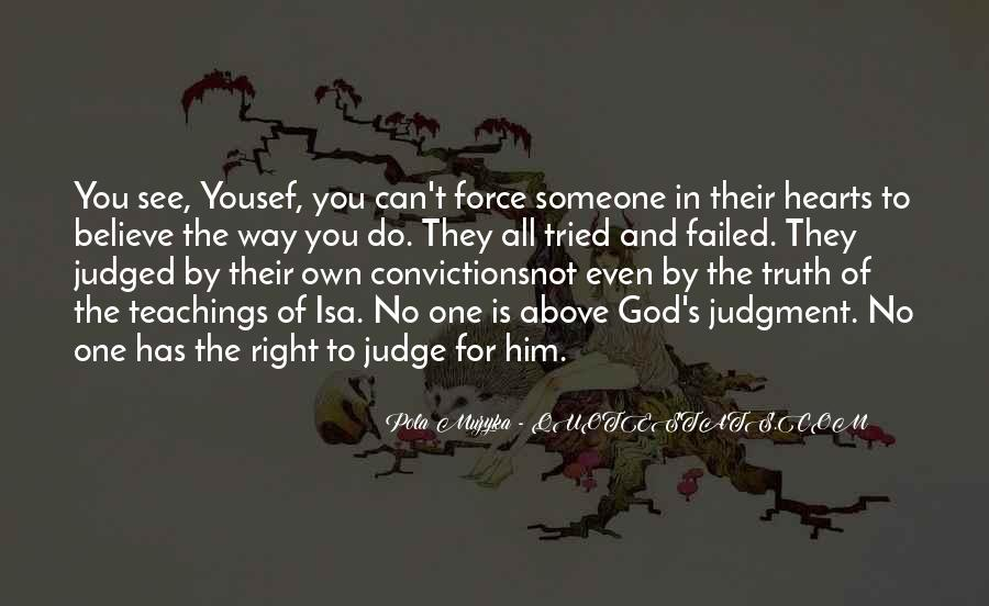 They Judge You Quotes #697658