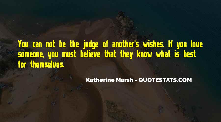 They Judge You Quotes #836071