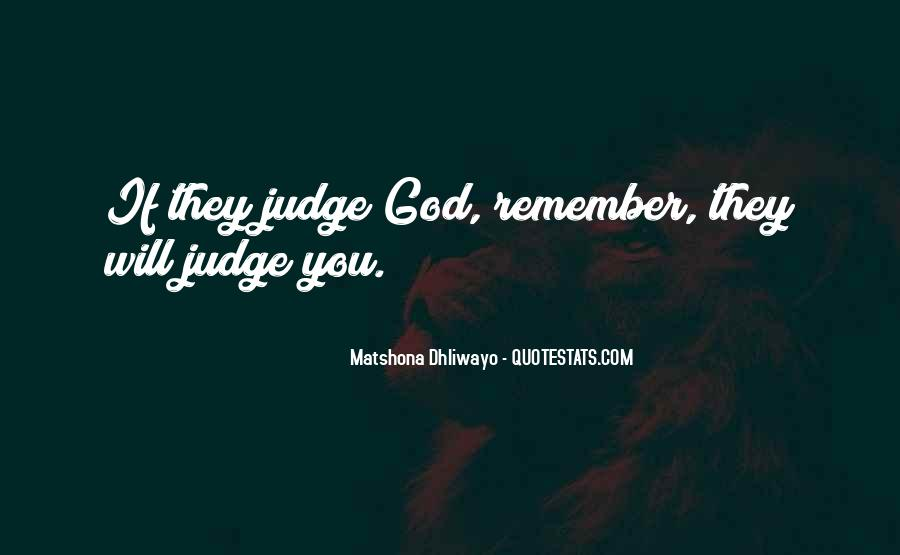 They Judge You Quotes #885152