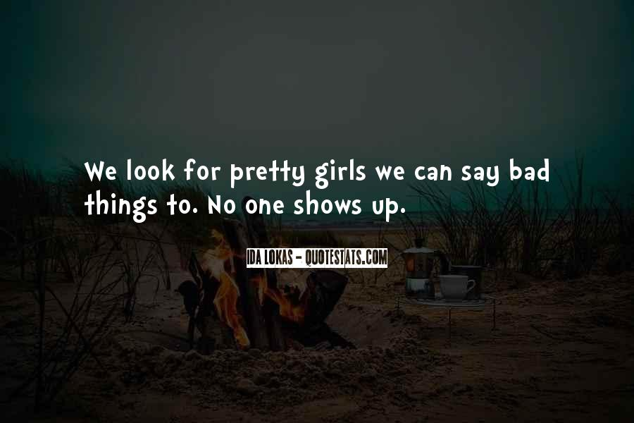 Quotes About Bad Girls #1163537