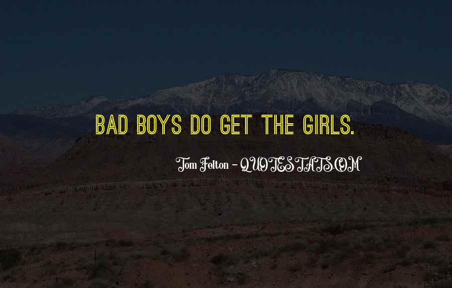 Quotes About Bad Girls #1390668