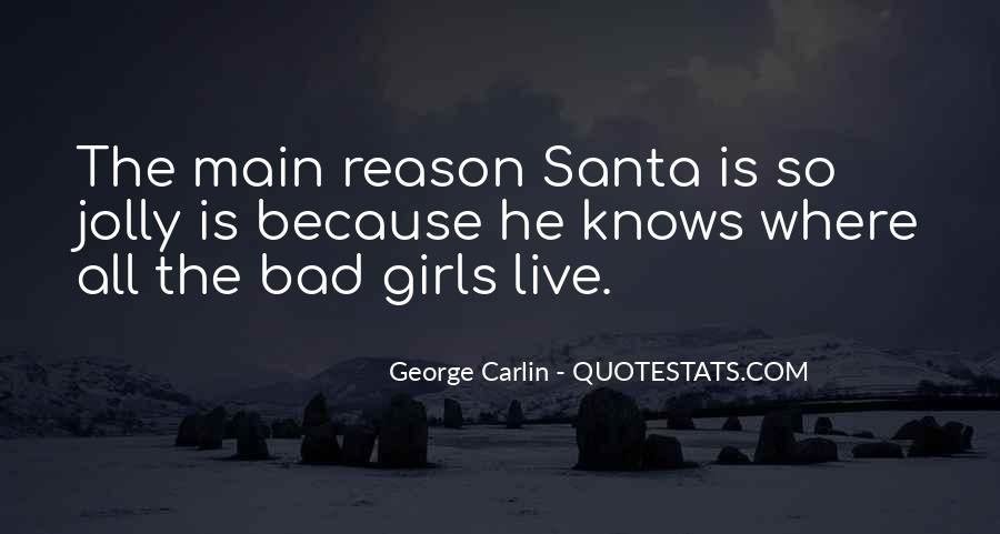 Quotes About Bad Girls #466491