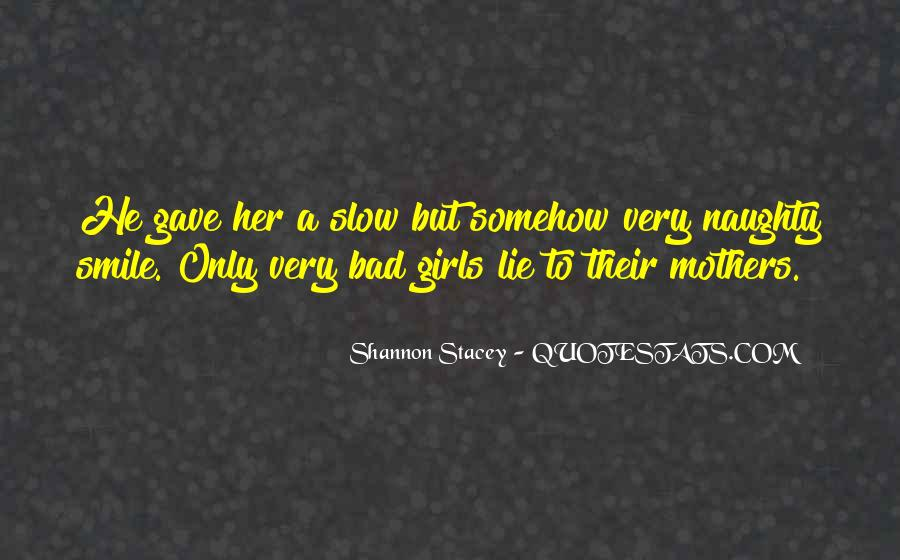 Quotes About Bad Girls #480712