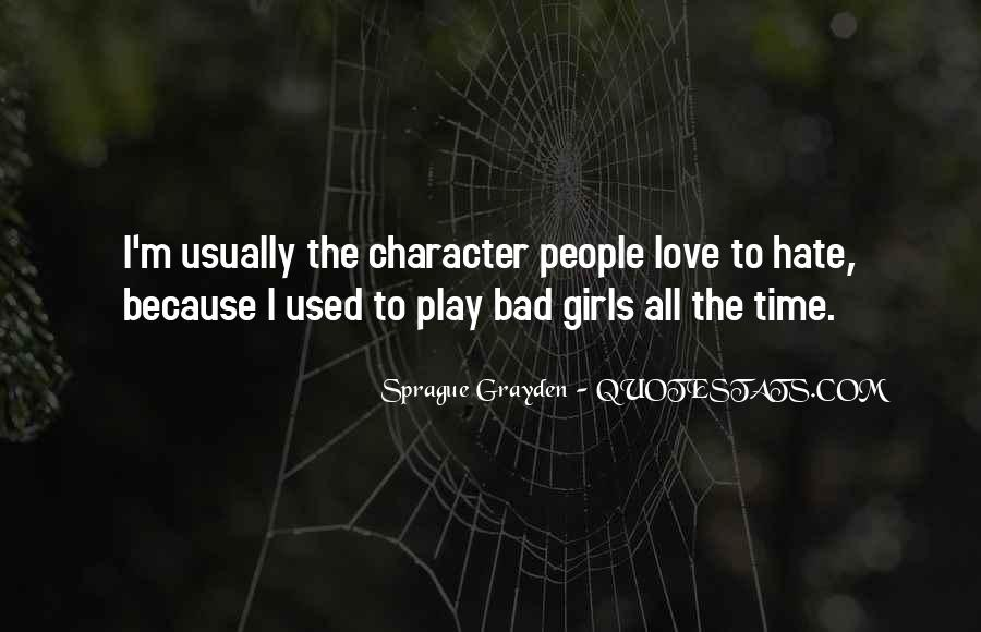 Quotes About Bad Girls #914299