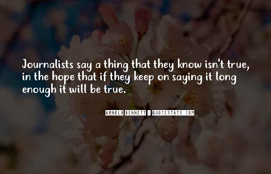 They Say That Quotes #15715