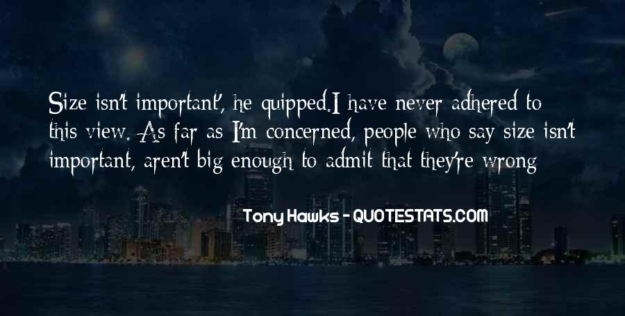 They Say That Quotes #17695