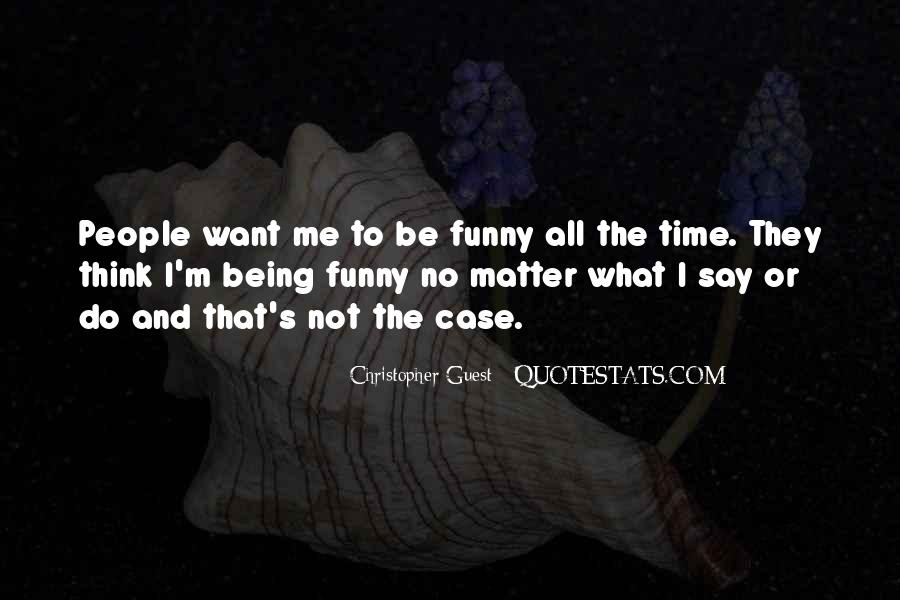They Say That Quotes #21703