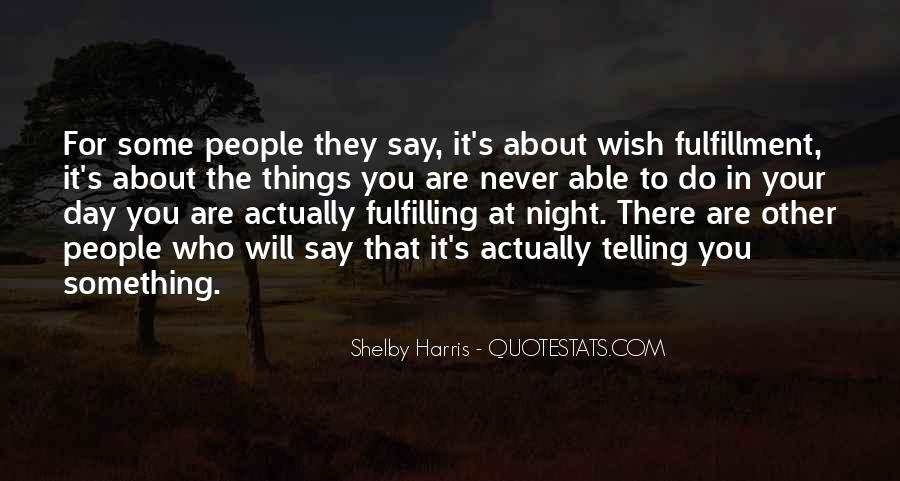 They Say That Quotes #30465