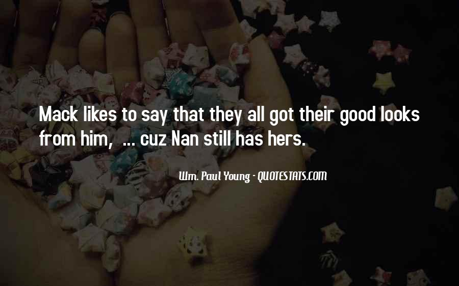 They Say That Quotes #40933