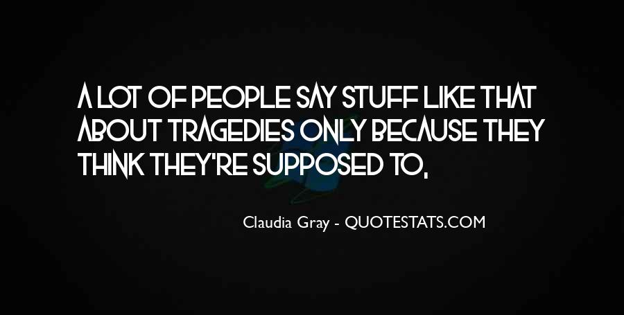 They Say That Quotes #5139