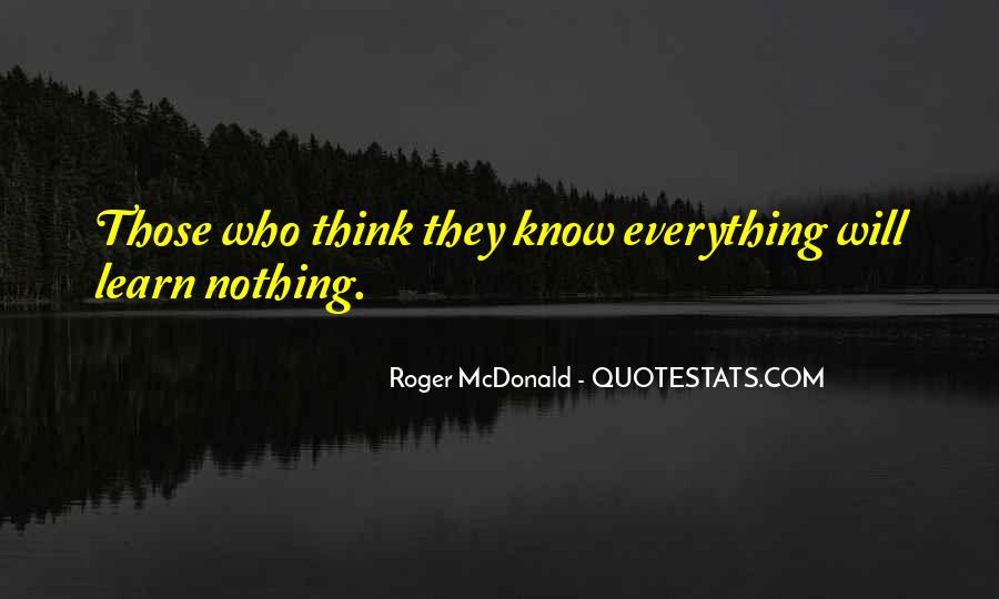 They Think They Know Everything Quotes #1000905