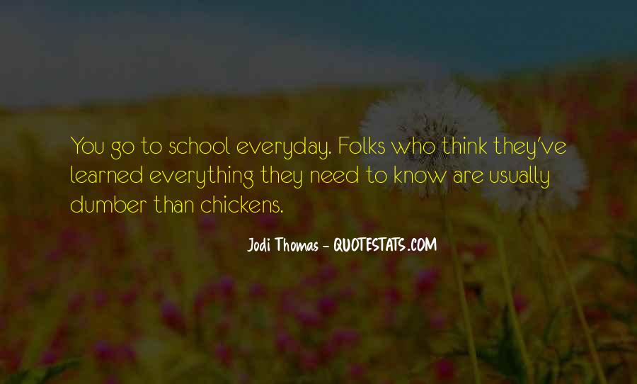They Think They Know Everything Quotes #1381771