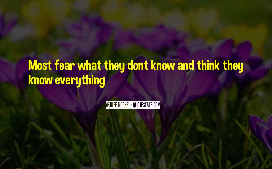 They Think They Know Everything Quotes #1516031