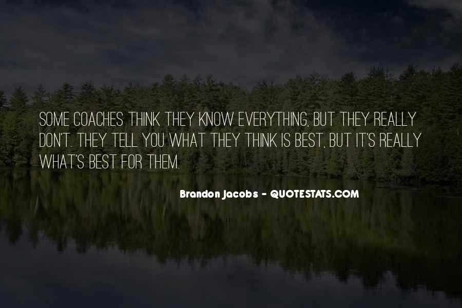 They Think They Know Everything Quotes #382490
