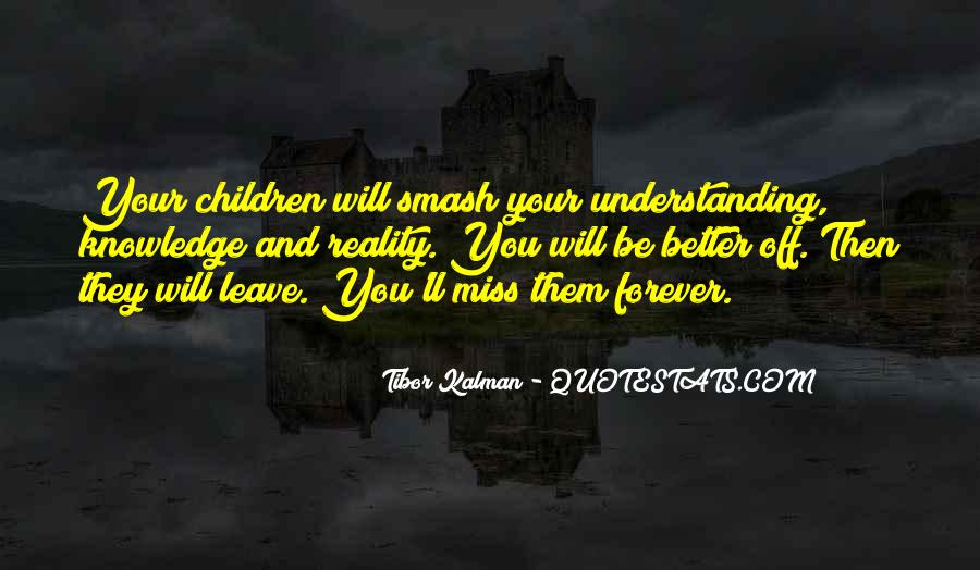 They Will Leave You Quotes #1630844