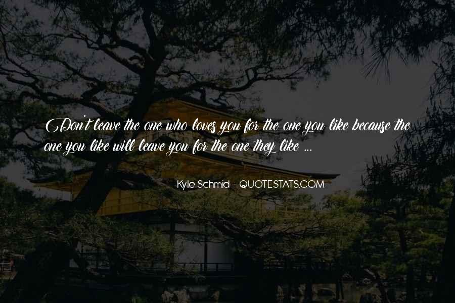 They Will Leave You Quotes #1691123
