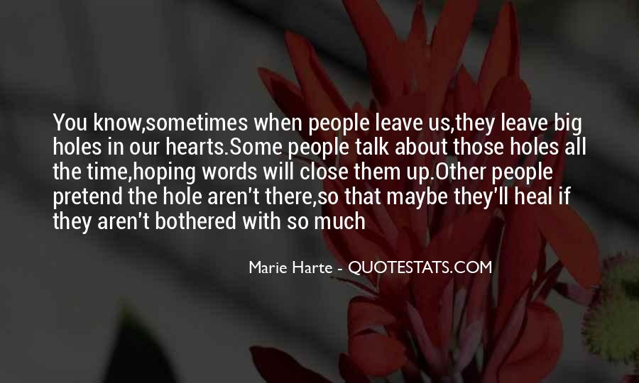 They Will Leave You Quotes #1829615