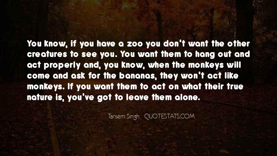 They Will Leave You Quotes #335323