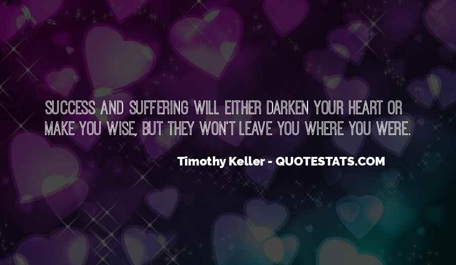 They Will Leave You Quotes #428903